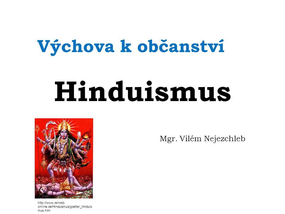 Výchova k občanství Hinduismus Mgr.