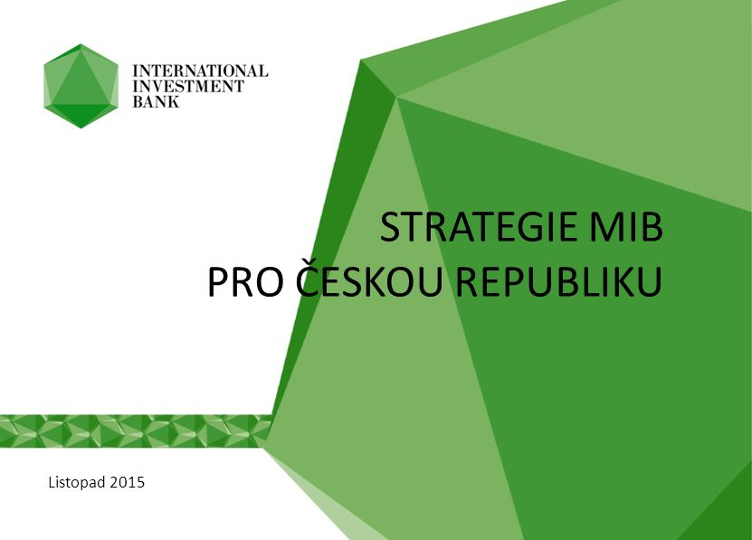 Listopad 2015 STRATEGIE MIB PRO ČESKOU REPUBLIKU