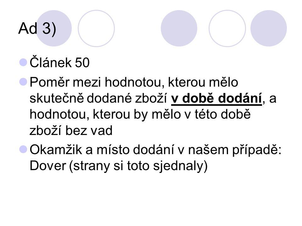 Ad 4) Článek 73 – úprava odstoupení od smlouvy s dílčím plněním 1.