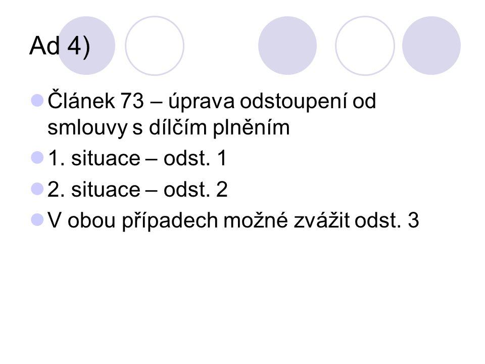 Příklad 5 Hodnocení možnosti aplikace článku 79 Hodnocení možnosti x nemožnosti plnění v jednotlivých situacích