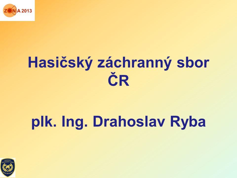 Hasičský záchranný sbor ČR plk. Ing. Drahoslav Ryba