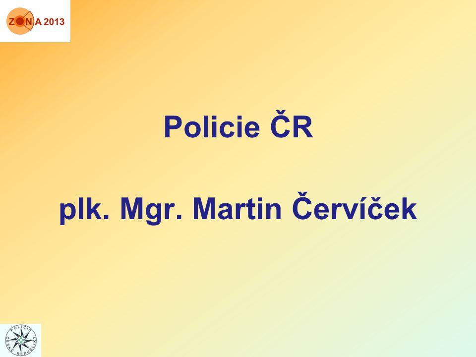 Policie ČR plk. Mgr. Martin Červíček