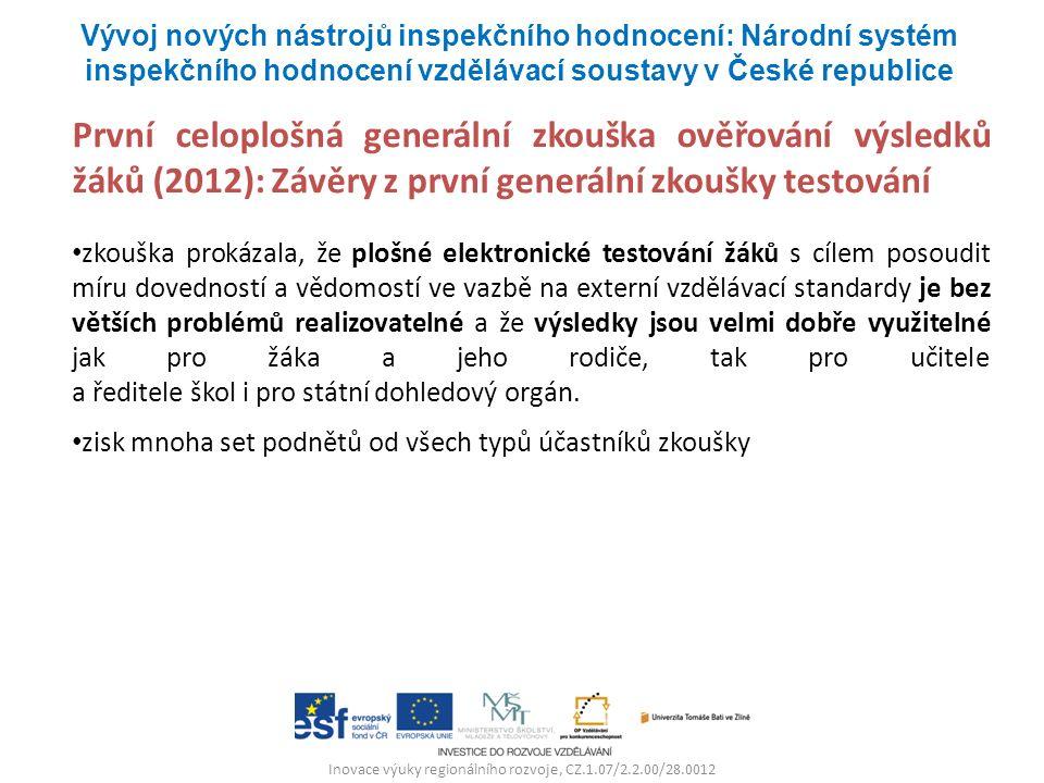 Inovace výuky regionálního rozvoje, CZ.1.07/2.2.00/28.0012 První celoplošná generální zkouška ověřování výsledků žáků (2012): Závěry z první generální