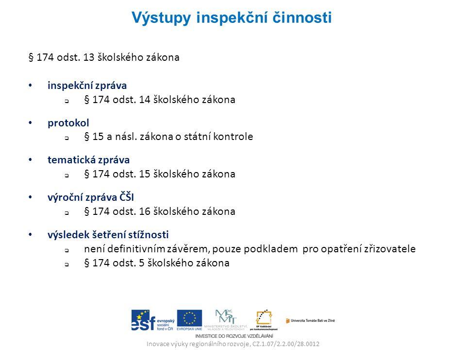 Inovace výuky regionálního rozvoje, CZ.1.07/2.2.00/28.0012 § 174 odst.