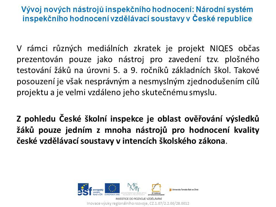 Inovace výuky regionálního rozvoje, CZ.1.07/2.2.00/28.0012 V rámci různých mediálních zkratek je projekt NIQES občas prezentován pouze jako nástroj pro zavedení tzv.