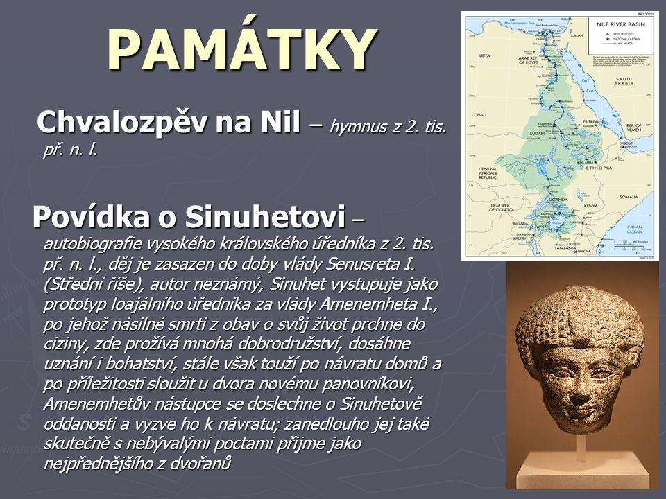 PAMÁTKY Chvalozpěv na Nil – hymnus z 2.tis. př. n.
