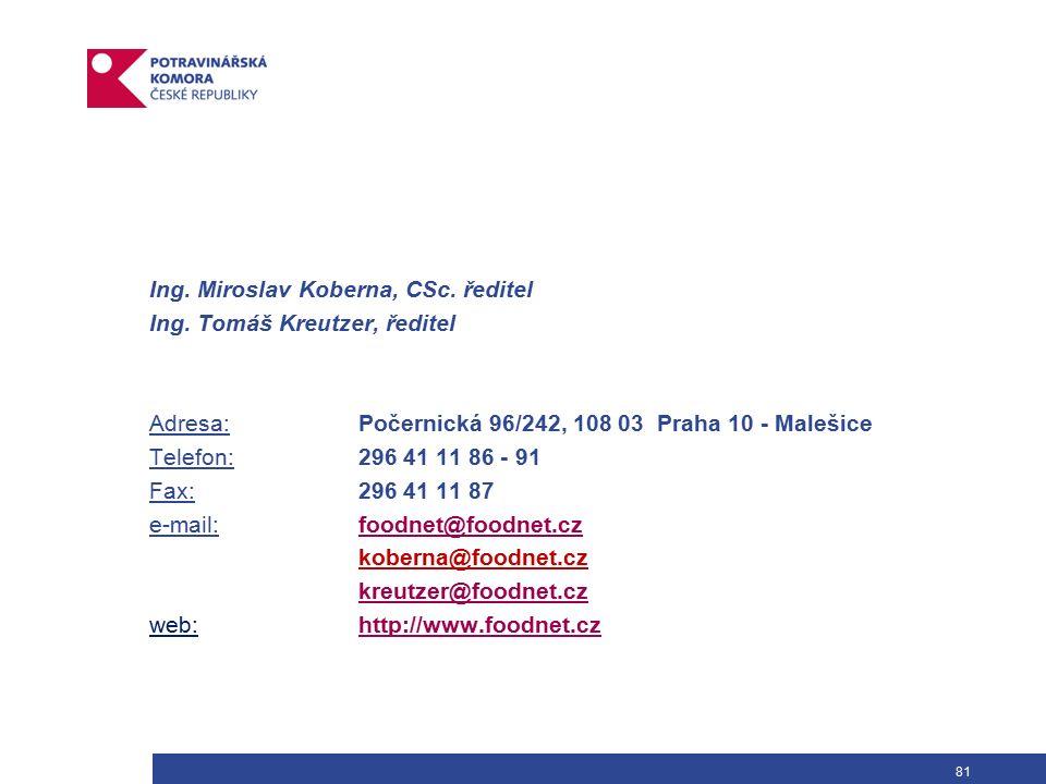 81 Ing. Miroslav Koberna, CSc. ředitel Ing.