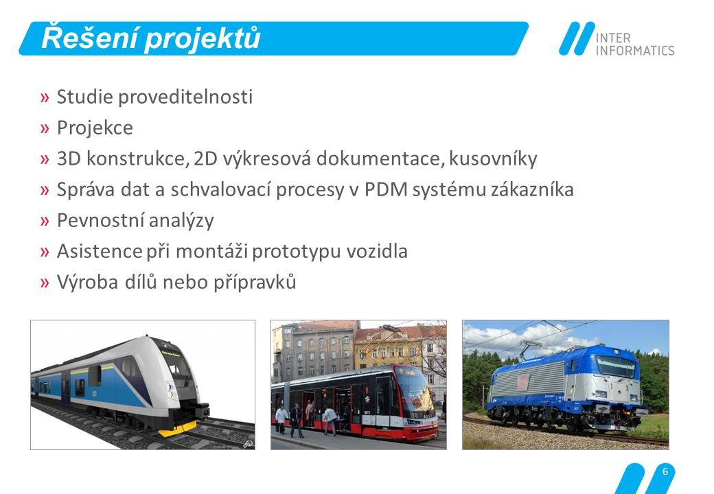 17 Zákazník: ŠKODA TRANSPORTATION a.s.