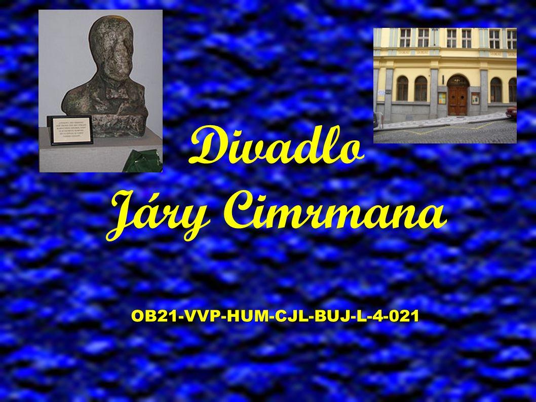 OB21-VVP-HUM-CJL-BUJ-L-4-021 Divadlo Járy Cimrmana OB21-VVP-HUM-CJL-BUJ-L-4-021