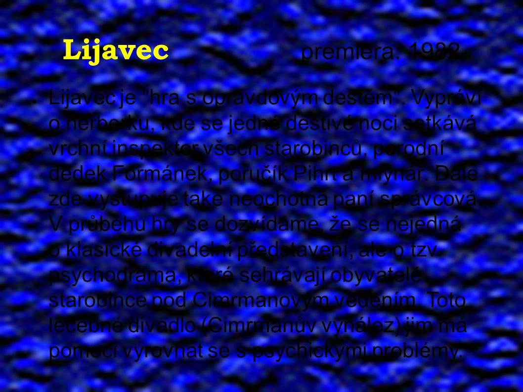 Lijavec premiéra: 1982 ● Lijavec je