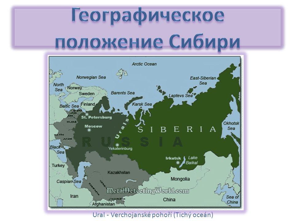 Ural - Verchojanské pohoří (Tichý oceán)