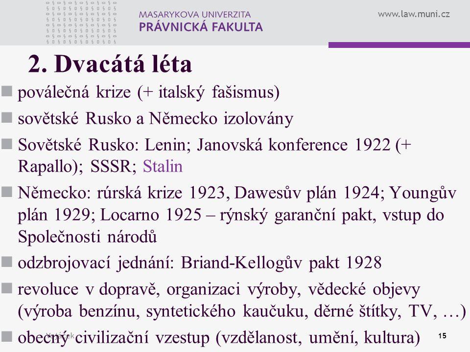www.law.muni.cz Vojáček15 2.