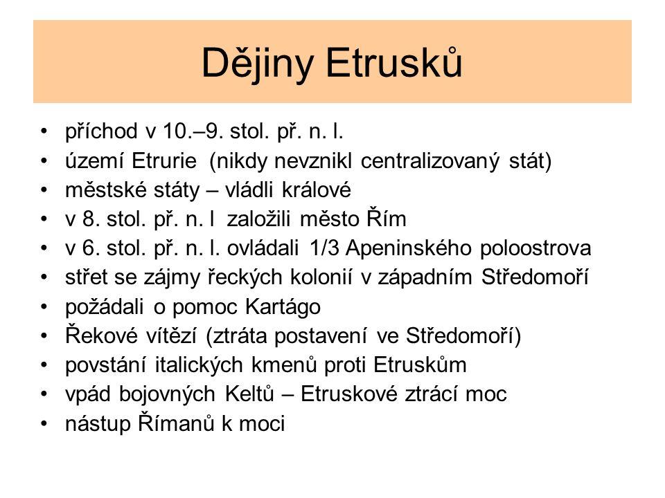 Dějiny Etrusků příchod v 10.–9.stol. př. n. l.