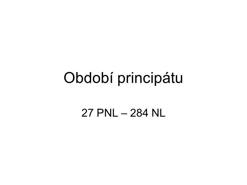 Období principátu 27 PNL – 284 NL