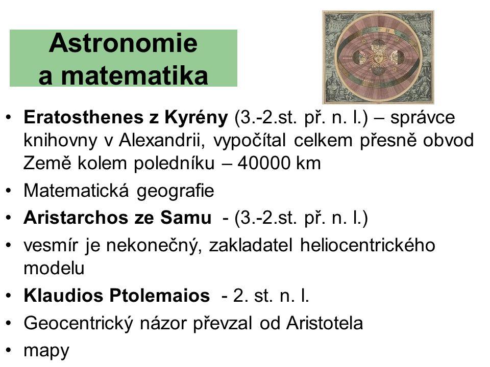 Astronomie a matematika Eratosthenes z Kyrény (3.-2.st.