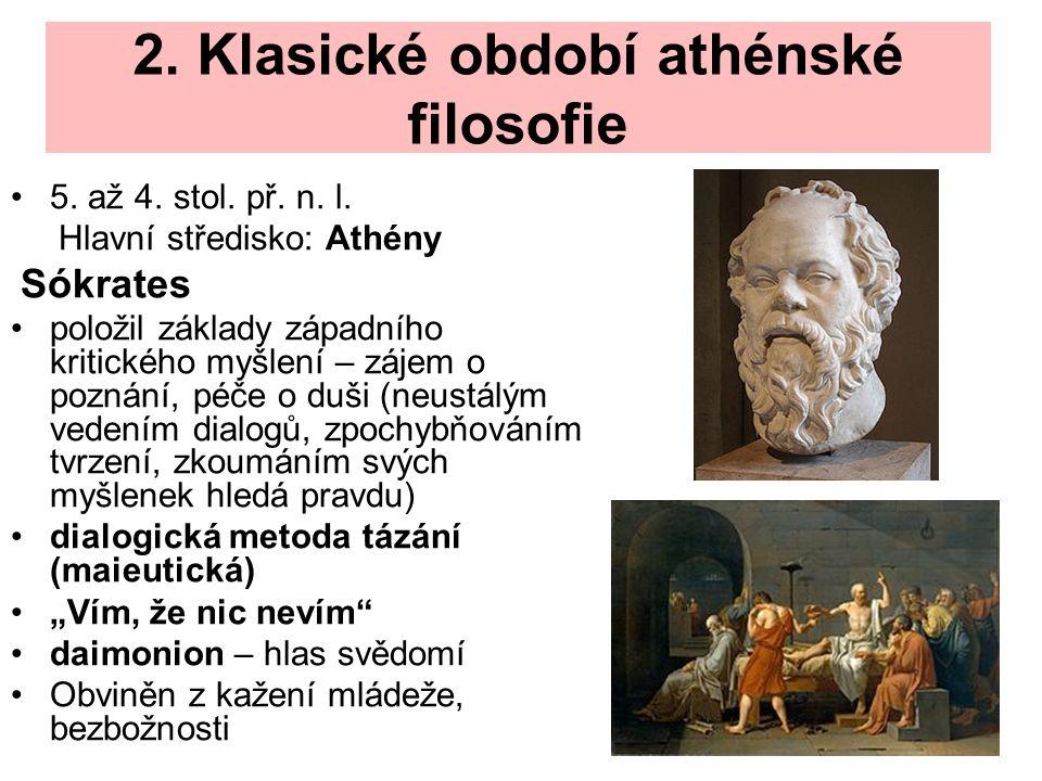 2. Klasické období athénské filosofie 5. až 4. stol.