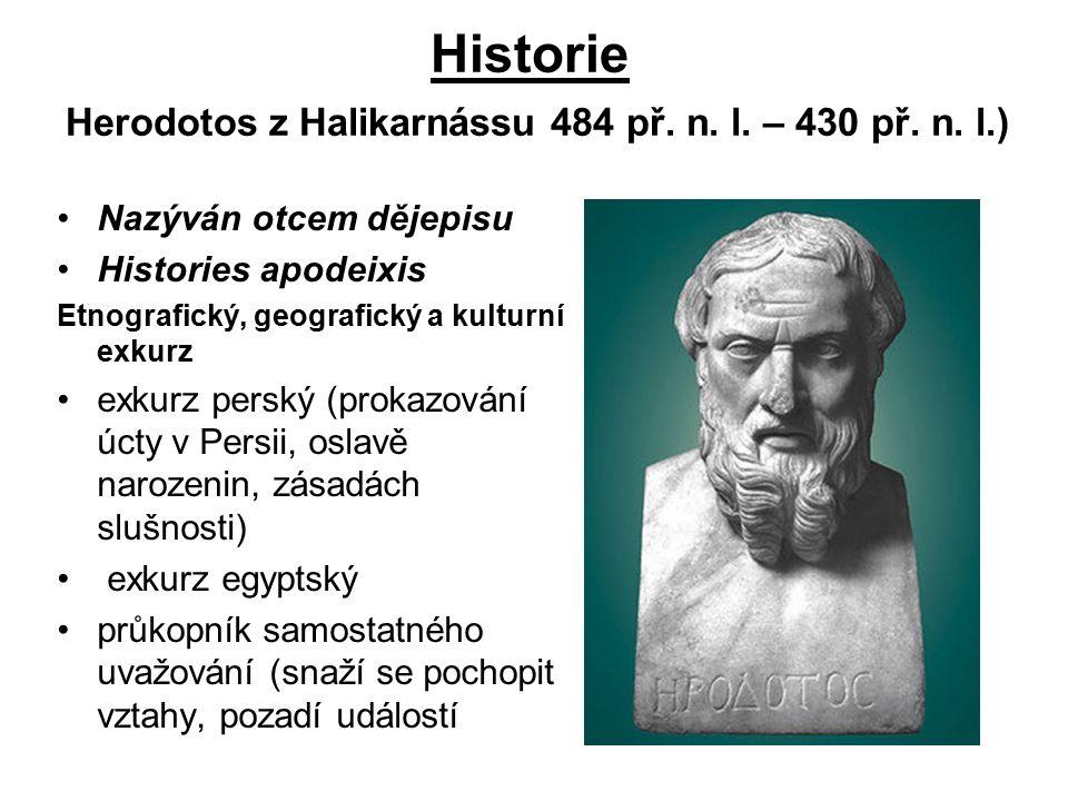 Historie Herodotos z Halikarnássu 484 př. n. l. – 430 př.