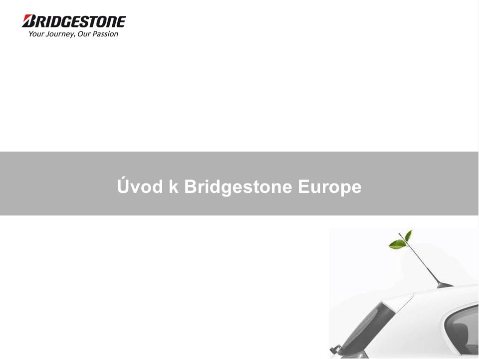 Úvod k Bridgestone Europe