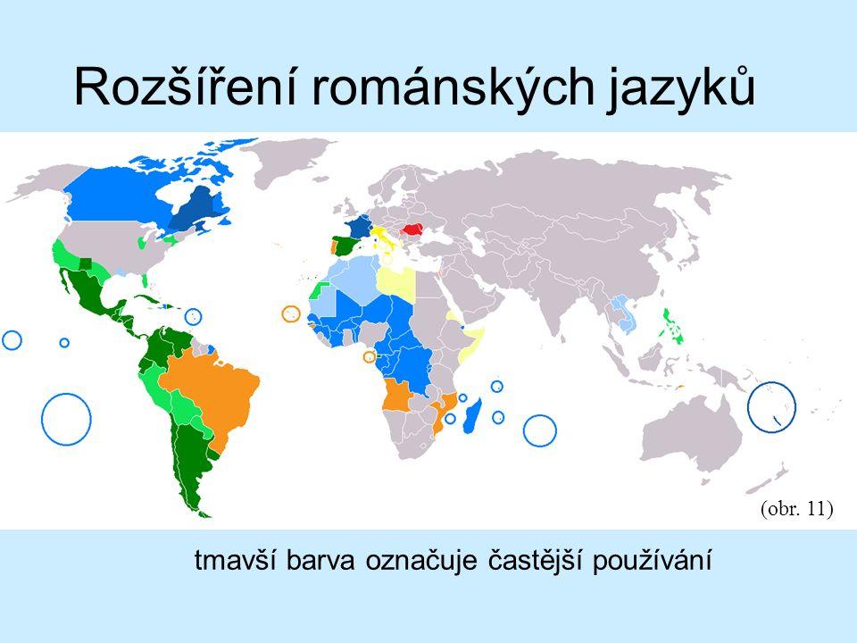Rozšíření románských jazyků tmavší barva označuje častější používání (obr. 11)