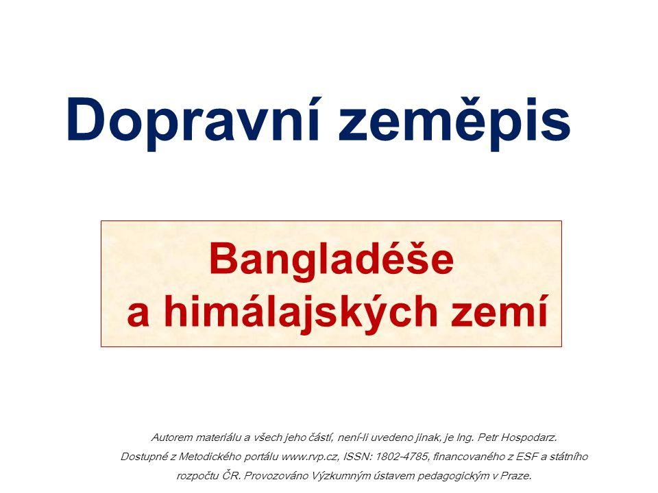 Dopravní zeměpis Autorem materiálu a všech jeho částí, není-li uvedeno jinak, je Ing. Petr Hospodarz. Dostupné z Metodického portálu www.rvp.cz, ISSN: