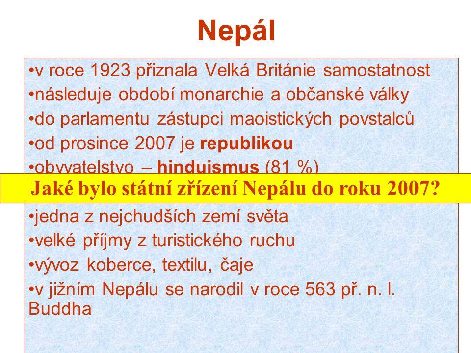 Nepál v roce 1923 přiznala Velká Británie samostatnost následuje období monarchie a občanské války do parlamentu zástupci maoistických povstalců od pr
