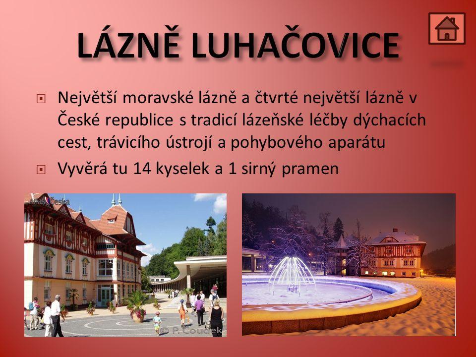  Největší moravské lázně a čtvrté největší lázně v České republice s tradicí lázeňské léčby dýchacích cest, trávicího ústrojí a pohybového aparátu  Vyvěrá tu 14 kyselek a 1 sirný pramen