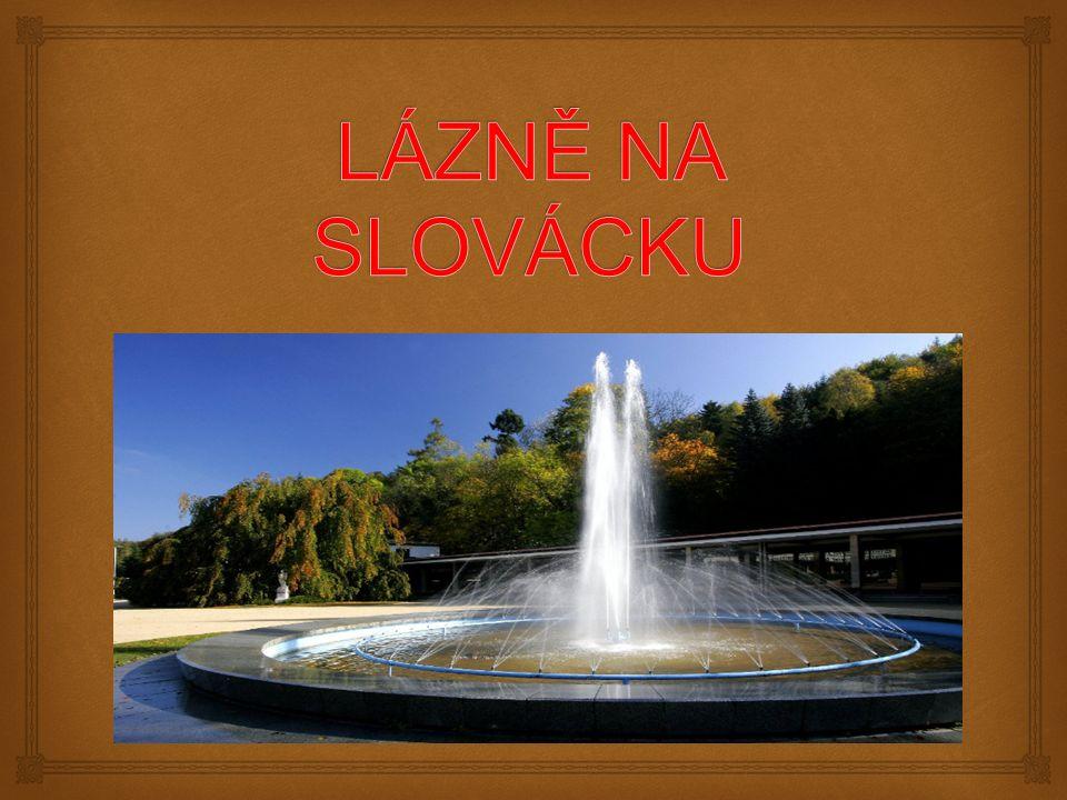  Nejmladší České lázně.Lázně zahájily svůj provoz v únoru roku 2007.