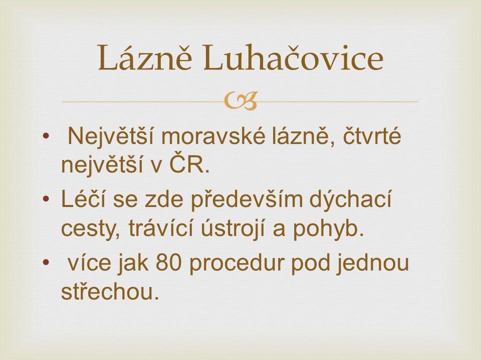  Největší moravské lázně, čtvrté největší v ČR.