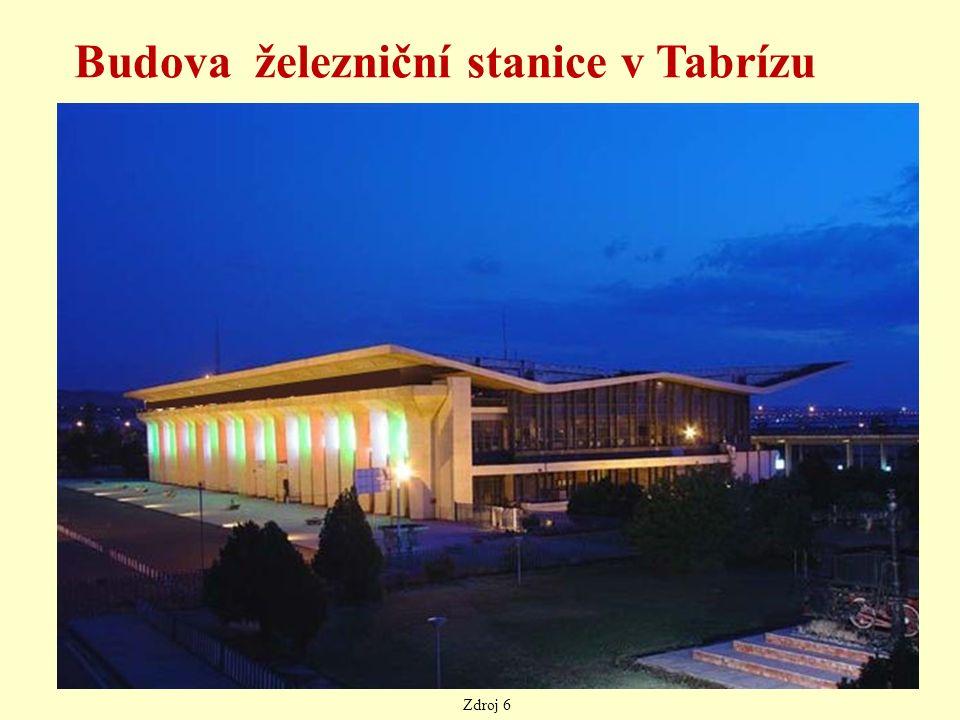 Budova železniční stanice v Tabrízu Zdroj 6