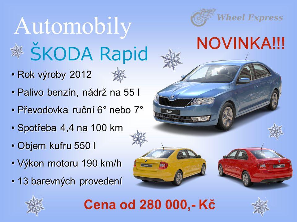 Automobily ŠKODA Rapid Rok výroby 2012 Rok výroby 2012 Palivo benzín, nádrž na 55 l Palivo benzín, nádrž na 55 l Převodovka ruční 6° nebo 7° Převodovka ruční 6° nebo 7° Spotřeba 4,4 na 100 km Spotřeba 4,4 na 100 km Objem kufru 550 l Objem kufru 550 l Výkon motoru 190 km/h Výkon motoru 190 km/h 13 barevných provedení 13 barevných provedení Cena od 280 000,- Kč NOVINKA!!!