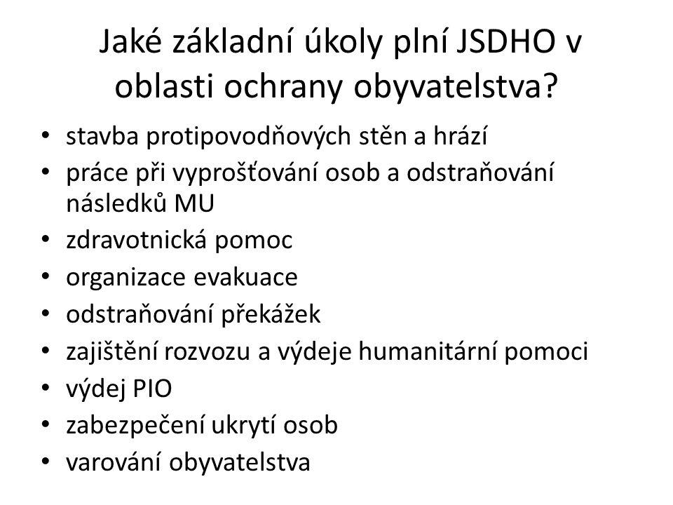 Jaké základní úkoly plní JSDHO v oblasti ochrany obyvatelstva.