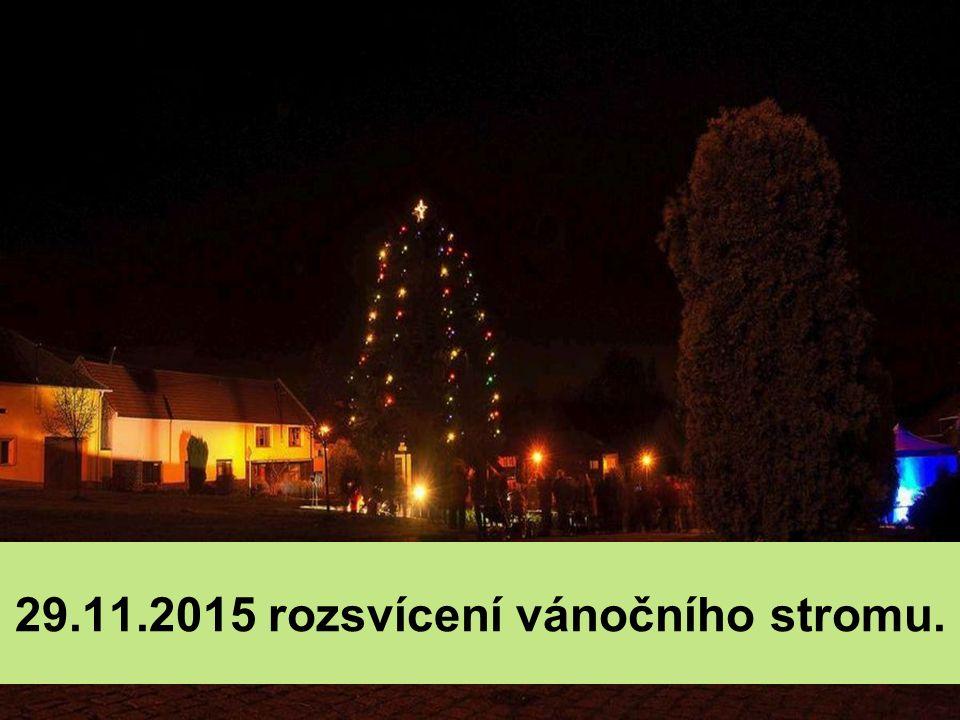 29.11.2015 rozsvícení vánočního stromu.
