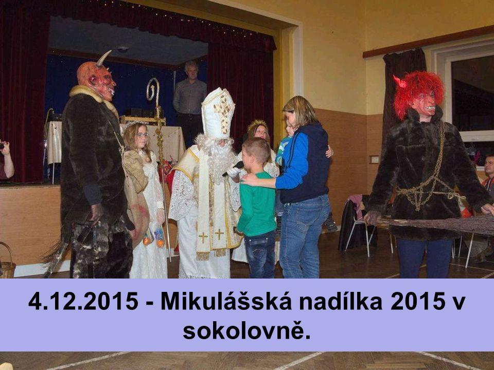4.12.2015 - Mikulášská nadílka 2015 v sokolovně.