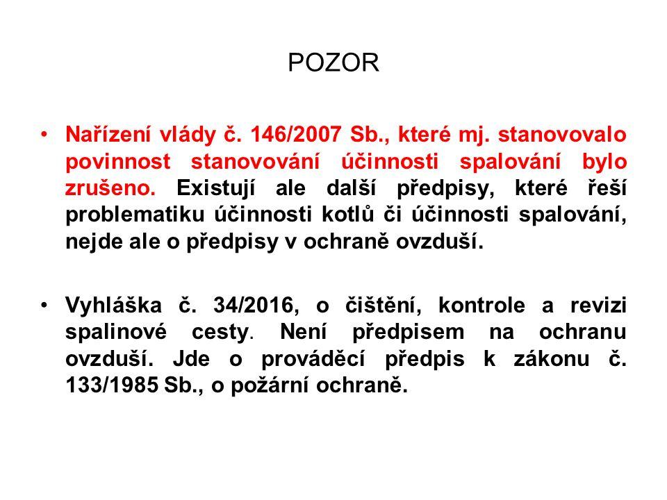 POZOR Nařízení vlády č. 146/2007 Sb., které mj.