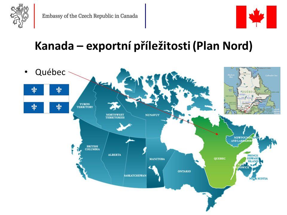 Kanada – exportní příležitosti (Plan Nord) Québec 21