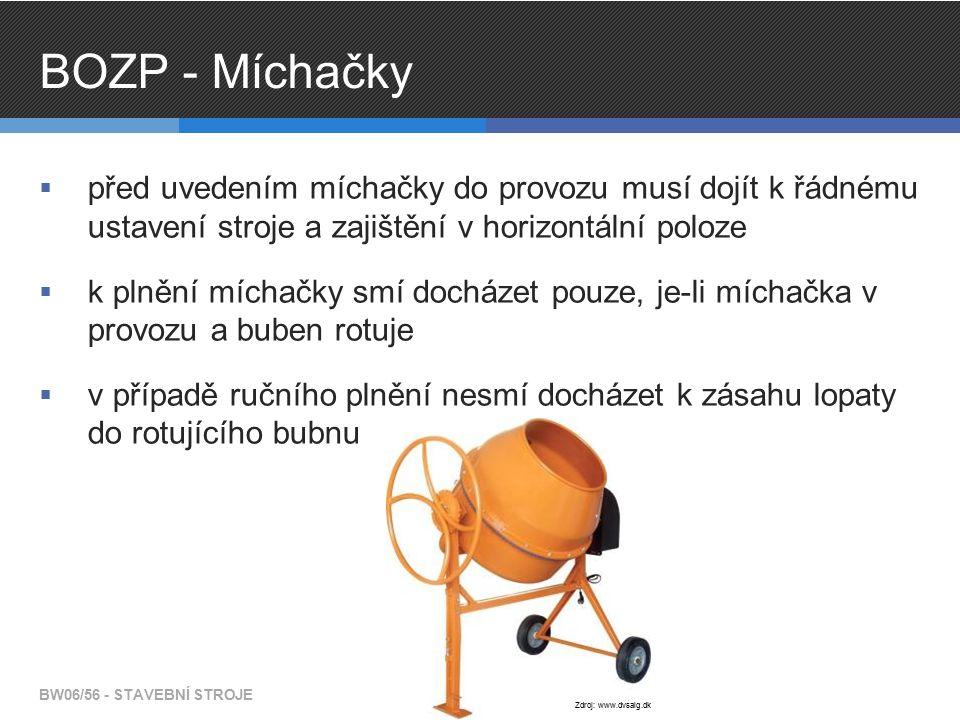 BOZP - Míchačky  před uvedením míchačky do provozu musí dojít k řádnému ustavení stroje a zajištění v horizontální poloze  k plnění míchačky smí doc