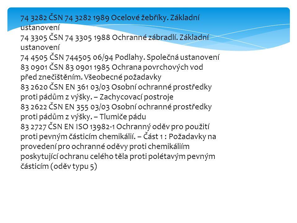 74 3282 ČSN 74 3282 1989 Ocelové žebříky.