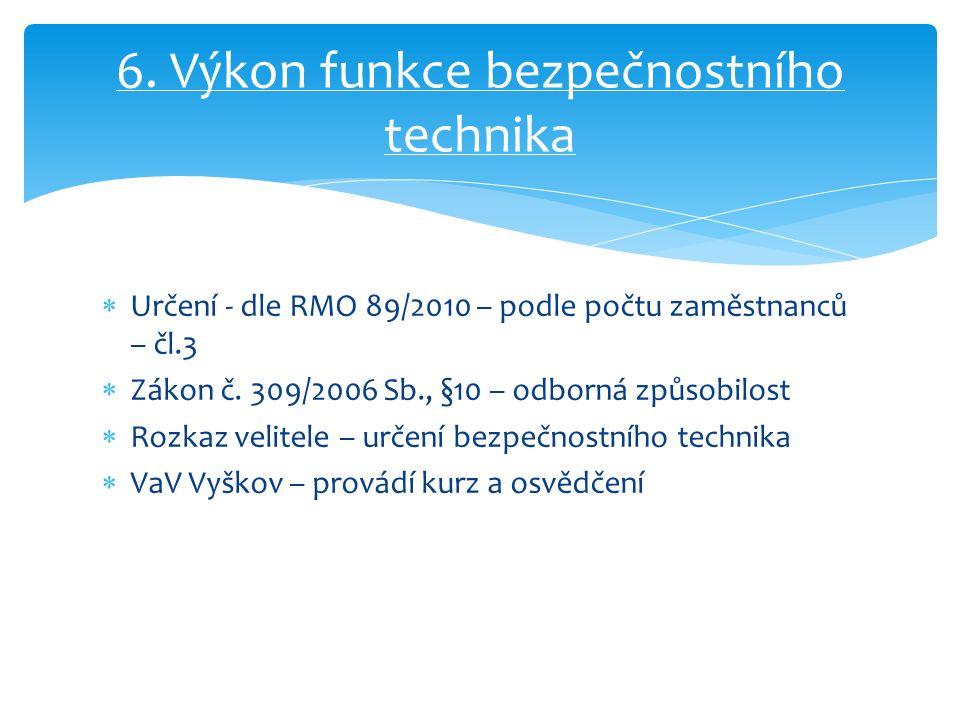  Určení - dle RMO 89/2010 – podle počtu zaměstnanců – čl.3  Zákon č.