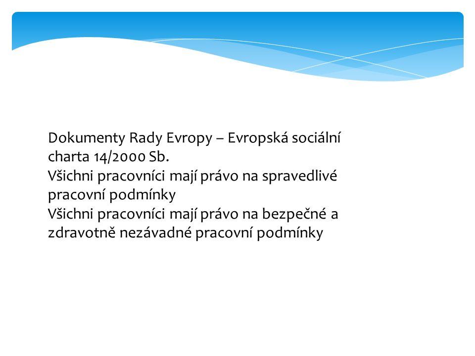 Dokumenty Rady Evropy – Evropská sociální charta 14/2000 Sb.