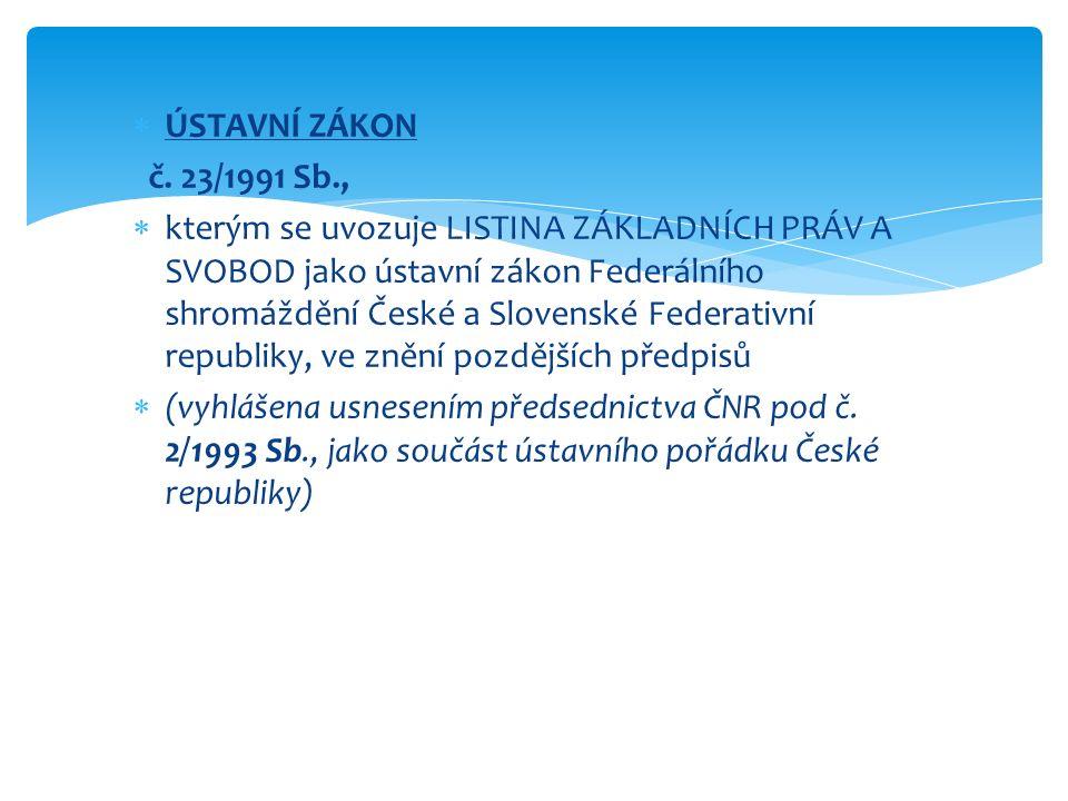  ÚSTAVNÍ ZÁKON č.