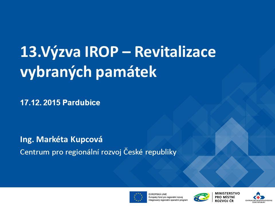 """13.výzva IROP""""Revitalizace vybraných památek 7."""
