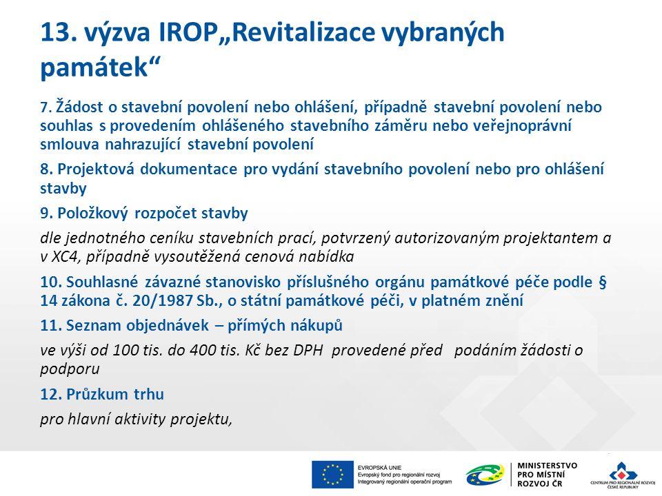 """13. výzva IROP""""Revitalizace vybraných památek 7."""