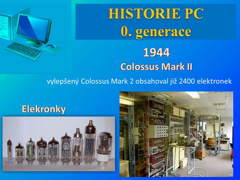 vylepšený Colossus Mark 2 obsahoval již 2400 elektronek