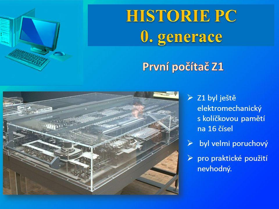  Z1 byl ještě elektromechanický s kolíčkovou pamětí na 16 čísel  byl velmi poruchový  pro praktické použití nevhodný.