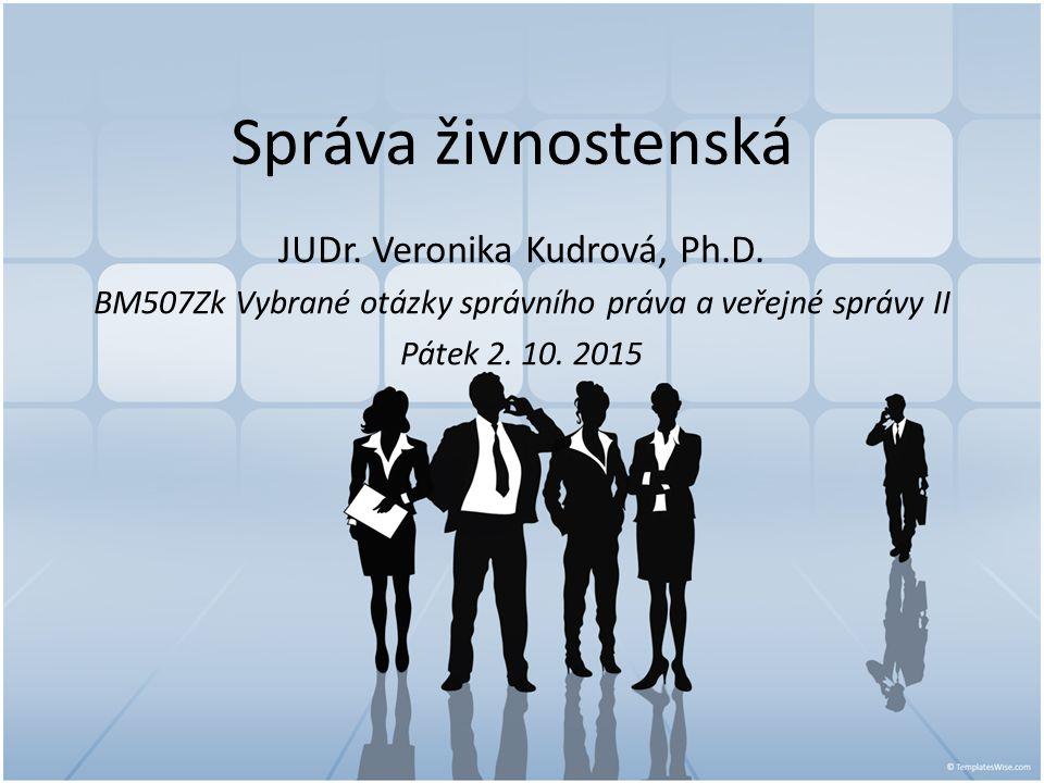 Správa živnostenská JUDr. Veronika Kudrová, Ph.D.