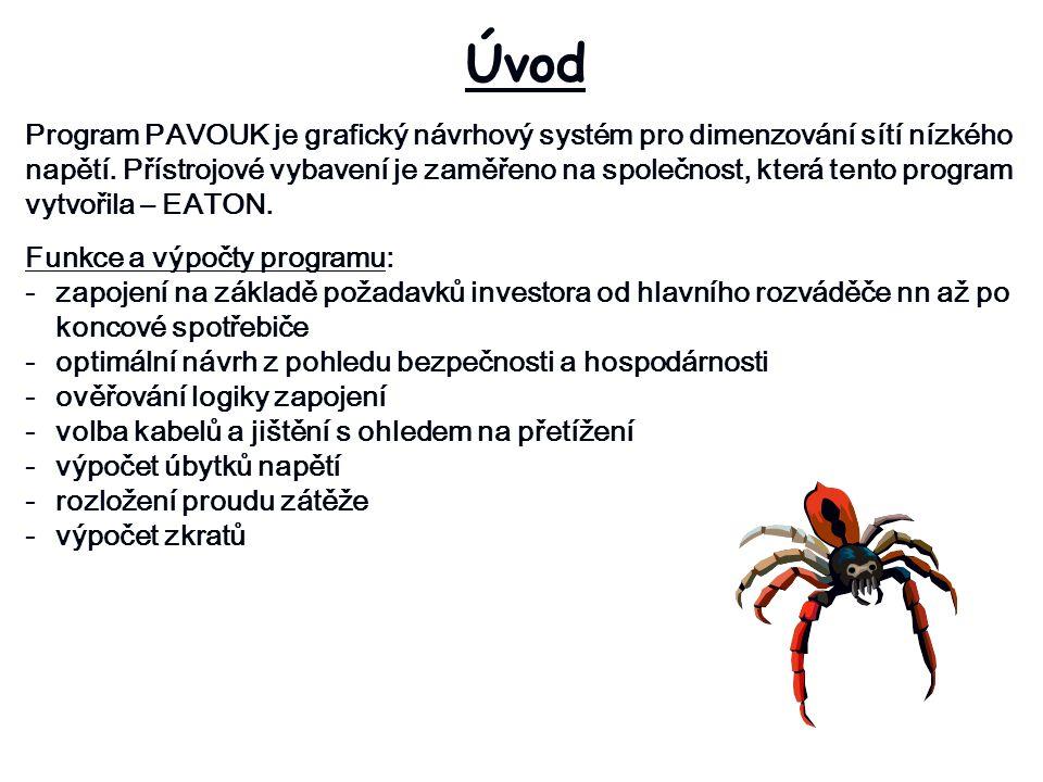 Popis programu -program PAVOUK je určen pro návrh instalací nízkého napětí do 1000V, jejich jištění v sítích TN, TT a IT.