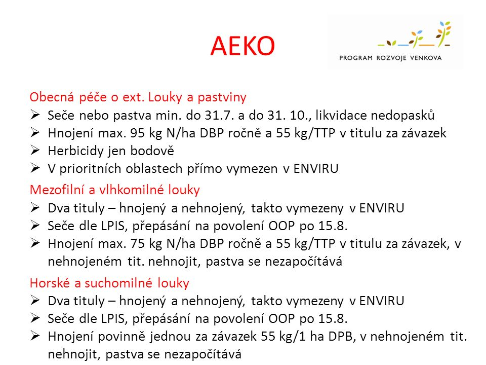 AEKO Obecná péče o ext. Louky a pastviny  Seče nebo pastva min.