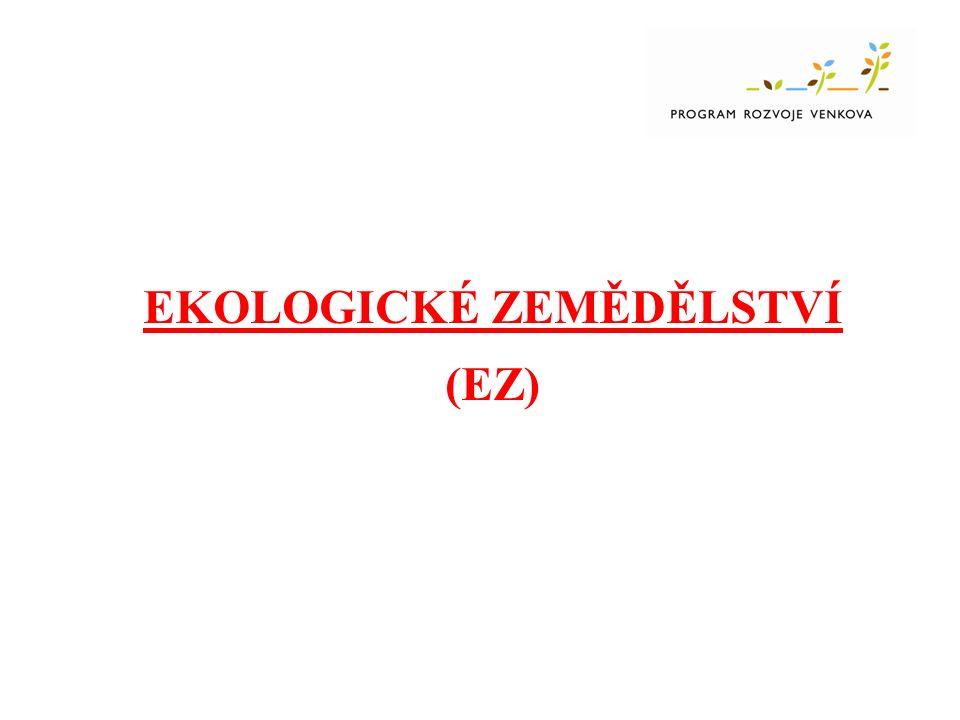 EKOLOGICKÉ ZEMĚDĚLSTVÍ (EZ)