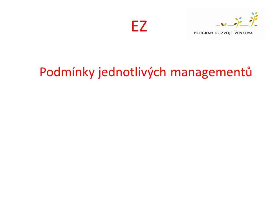 EZ Podmínky jednotlivých managementů