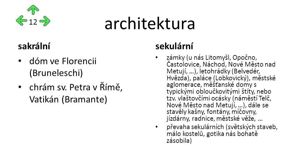 architektura sakrální dóm ve Florencii (Bruneleschi) chrám sv.